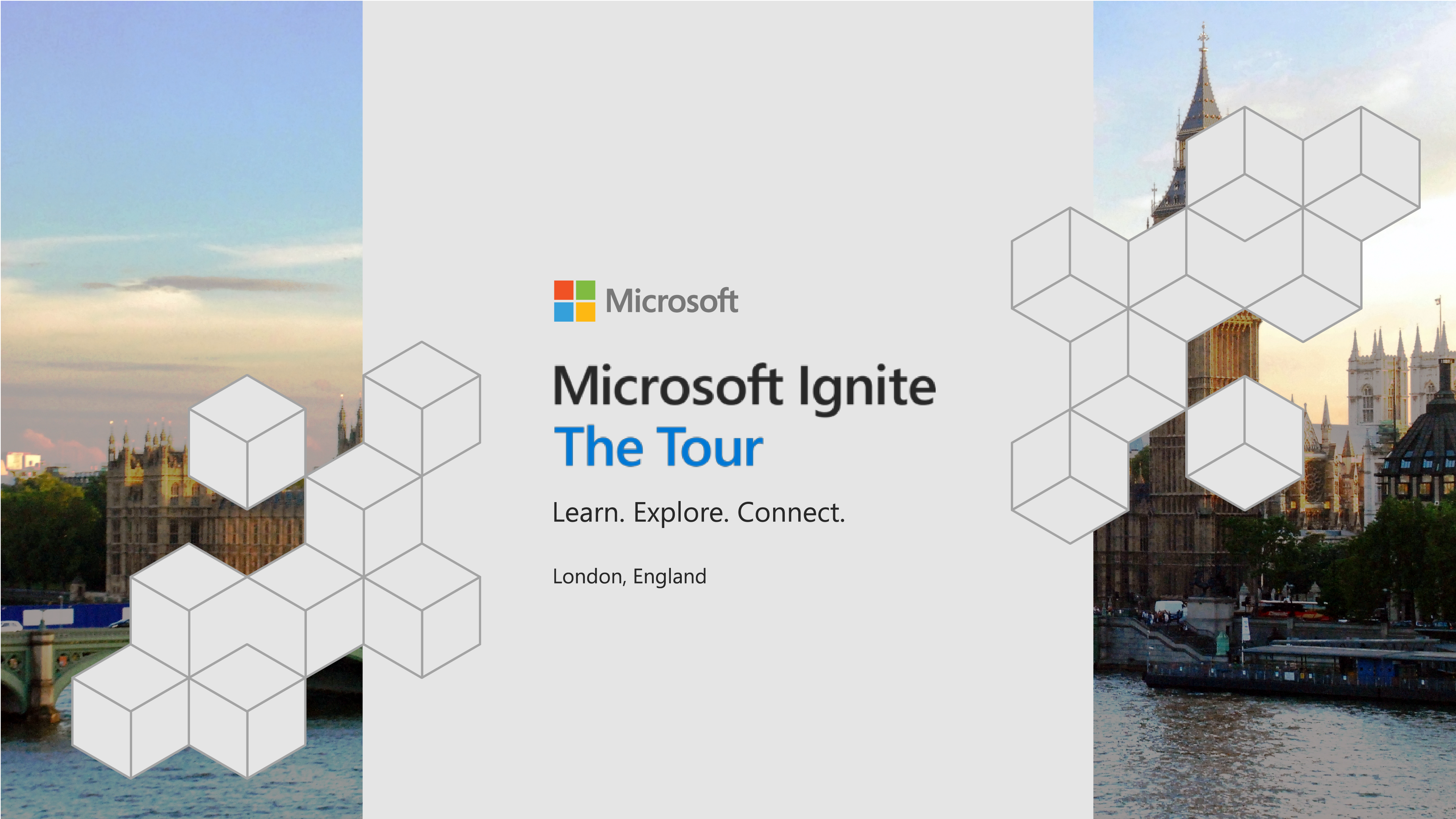 "Microsoft Ignite splash screen: ""Learn. Explore. Connect."" London, England"