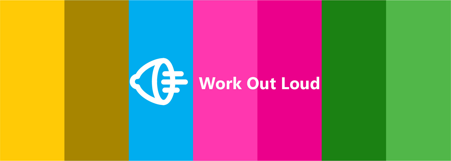 Loudspeaker banner Work Out Loud